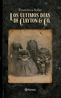 Portada del libro Los últimos días de Clayton & Co.
