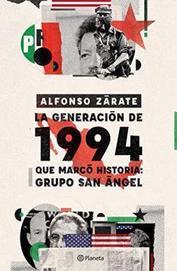 Portada del libro La generación de 1994 que marcó historia: Grupo San Angel