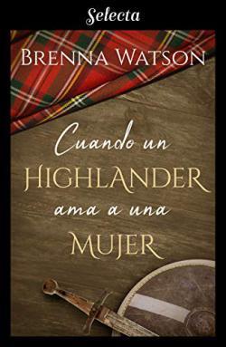 Portada del libro Cuando un highlander ama a una mujer