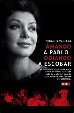 Portada del libro Amando a Pablo, odiando a Escobar