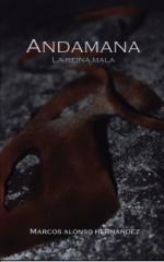 Andamana. La mala reina