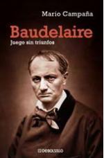 Baudelaire: Juego sin triunfos