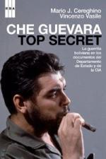 CHE GUEVARA. TOP SECRET.