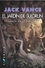 Portada del libro El jardín de Suldrun. Trilogía de Lyonesse 1
