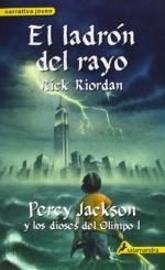 Portada del libro El ladrón del rayo. Percy Jackson y los Dioses del Olimpo I