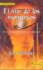 Portada del libro El mar de los monstruos. Percy Jackson y los Dioses del Olimpo II