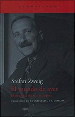 Portada del libro El mundo de ayer. Memorias de un europeo