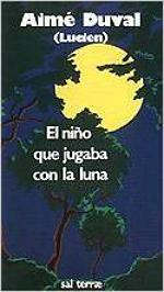 Portada del libro El niño que jugaba con la luna