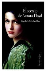 Portada del libro El secreto de Aurora Floyd