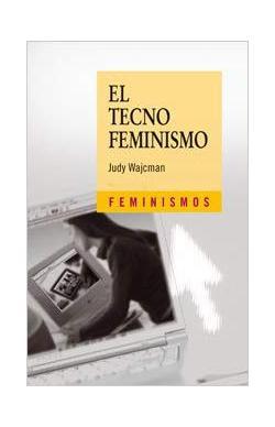 Portada del libro El tecnofeminismo