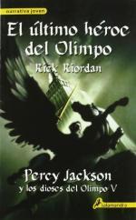 Portada del libro El último héroe del Olimpo. Percy Jackson y los dioses del Olimpo V