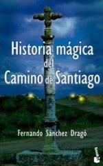 Portada del libro Historia mágica del Camino de Santiago