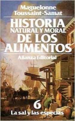 Portada del libro Historia natural y moral de los alimentos 6. La sal y las especias