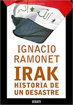 Portada del libro Irak, historia de un desastre