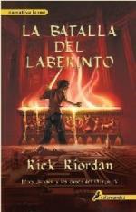 Portada del libro La batalla del laberinto. Percy Jackson y los dioses del Olimpo IV
