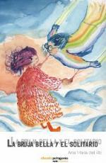 Portada del libro La bruja bella y el solitario