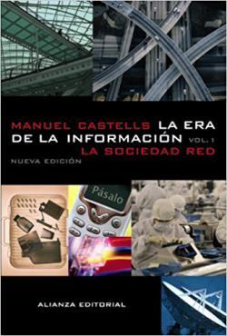 Portada del libro La era de la información: Economía, sociedad y cultura