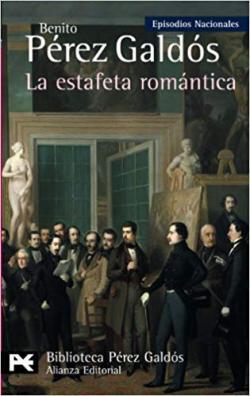 La estafeta romántica: Episodios Nacionales, 26