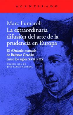 Portada del libro La extraordinaria difusión del arte de la prudencia en Europa