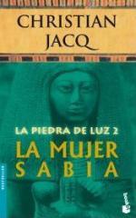 Portada del libro La mujer sabia (La Piedra de Luz 2)