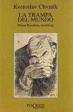Portada del libro La trampa del mundo. Milan Kundera, novelista