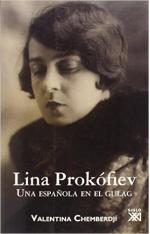 Portada del libro Lina Prokófiev: Una española en el gulag