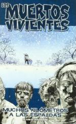 Portada del libro Los muertos vivientes nº 02: Muchos kilómetros a las espaldas