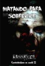 Portada del libro Matando para sobrevivir (Convirtiéndome en zombi II)