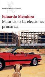 Portada del libro Mauricio o las elecciones primarias