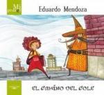 Portada del libro Mi primer Eduardo Mendoza. El camino del cole