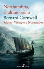 Portada del libro Northumbria, el último reino (Sajones, Vikingos y Normandos I)