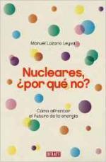 Portada del libro Nucleares, ¿por qué no?