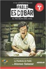 Portada del libro Pablo Escobar, el patrón del mal (La parábola de Pablo)