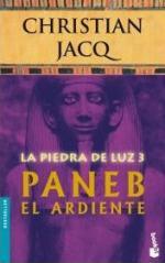 Portada del libro Paneb el Ardiente (La Piedra de Luz 3)