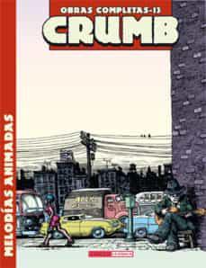 Portada del libro Robert Crumb Obras Completas 13: Las reflexiones de tío Bob