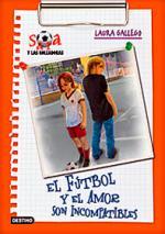 Sara y las goleadoras 4: El fútbol y el amor son incompatibles