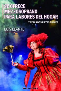 Portada del libro Se ofrece mezzosoprano para labores del hogar y otras dos piezas breves