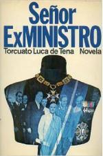 Portada del libro Señor ex ministro