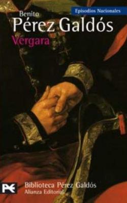 Portada del libro Vergara: Episodios Nacionales, 27 / Tercera serie