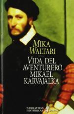 Vida del aventurero Mikael Karvajalka