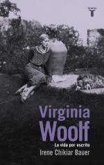 Portada del libro Virginia Woolf. La vida por escrito