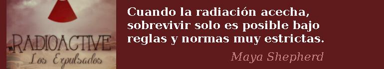 Sorteo - Radioactive - Los expulsados