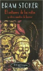 Portada del libro El entierro de las ratas y otros cuentos de horror