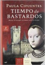 Portada del libro Tiempo de bastardos: Beatriz de Portugal, una mujer contra su destino