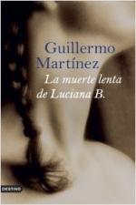 Portada del libro La muerte lenta de Luciana B.
