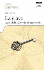 Portada del libro La clave para vivir la ley de la atracción
