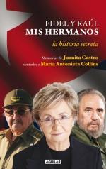 Portada del libro Fidel y Raúl, mis hermanos. La otra historia