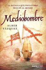 Portada del libro Mediohombre: La batalla que Inglaterra ocultó al mundo