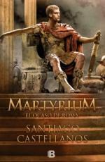 Portada del libro Martyrium. El ocaso de Roma