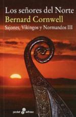 Portada del libro Los señores del Norte (Sajones, Vikingos y Normandos III)